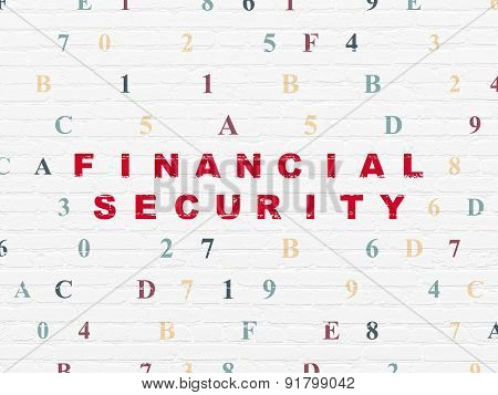 Safety concept: Financial Security on wall background