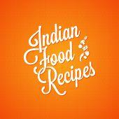 stock photo of indian food  - indian food vintage lettering design vector background - JPG