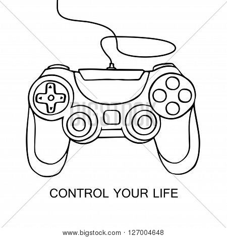 Gamepad sketch icon. Hand drawn vector illustration gamepad isolated on white background. Control your life concept motivation quote.