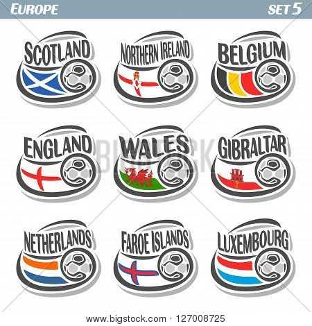 Vector logo for European football, soccer Scotland, Northern Ireland, Belgium, England, Wales, Gibraltar, Netherlands, Faroe Islands, Luxembourg, isolated: state flags, soccer balls.