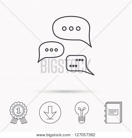 Conversation icon. Chat speech bubbles sign. Communication clouds symbol. Download arrow, lamp, learn book and award medal icons.