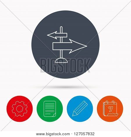 Direction arrows icon. Destination way sign. Travel guide symbol. Calendar, cogwheel, document file and pencil icons.