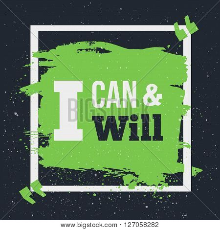 Success Quote poster I can and I will. Motivation inspiration. Mock up. easy to edit.