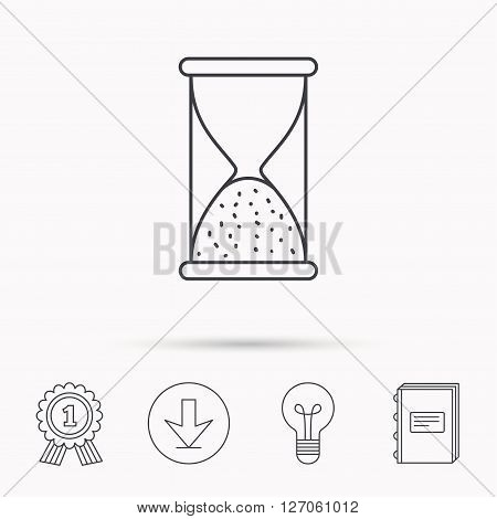 Hourglass icon. Sand end time sign. Hour ends symbol. Download arrow, lamp, learn book and award medal icons.