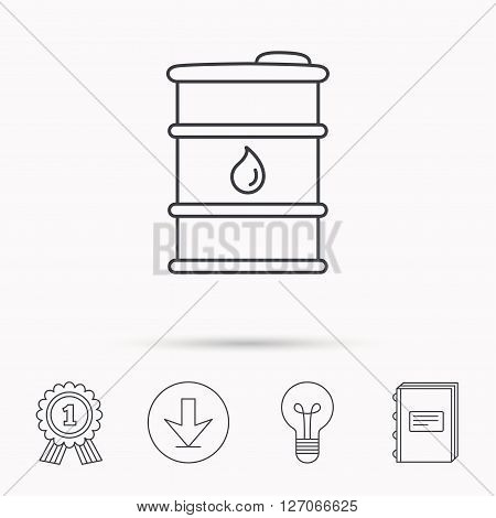 Barrel of oil icon. Cask with water drop sign. Fuel symbol. Download arrow, lamp, learn book and award medal icons.