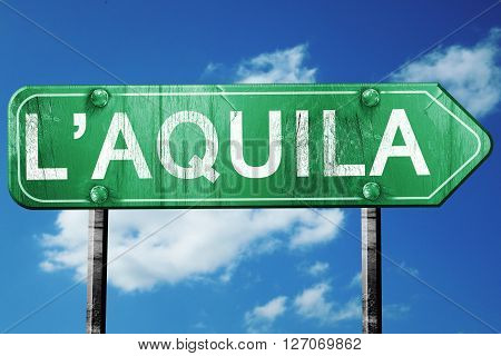 L'aquila road sign, on a blue sky background
