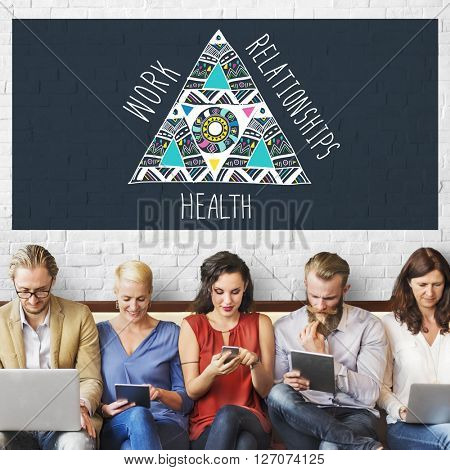 Work Relationships Health Balance Equal Stable Concept