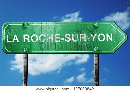 la roche-sur-yon road sign, on a blue sky background