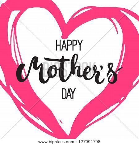 Happy Mother's day greeting card with pink heart isolated on the white background. Vector illustration for Mothers Day invitations. Mom's day lettering.