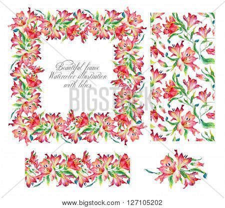 Set with frame, seamless pattern, frieze and other elements. Red watercolor lilies. Watercolor flowers. Spring and summer motifs. Can be used for any your design.