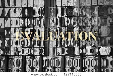 Single word Evaluation written on abstract background
