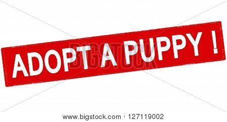 Rubber stamp with text adopt a puppy inside vector illustration