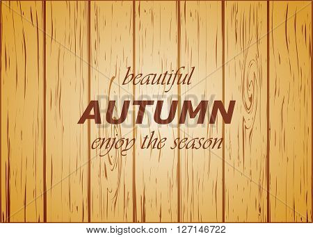 wooden background autumn season vector illustration warm