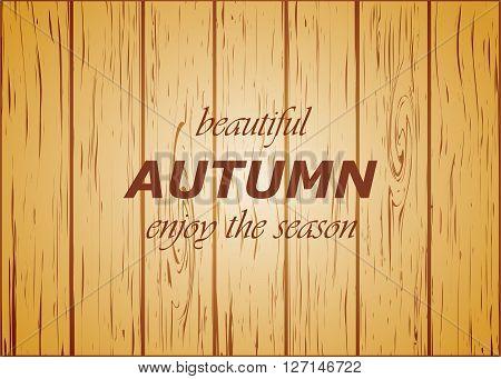 wooden background autumn season vector illustration warm