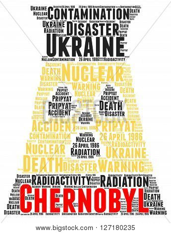 Chernobyl nuclear accident word cloud concept illustration