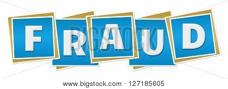 Fraud text alphabets written over blue background.