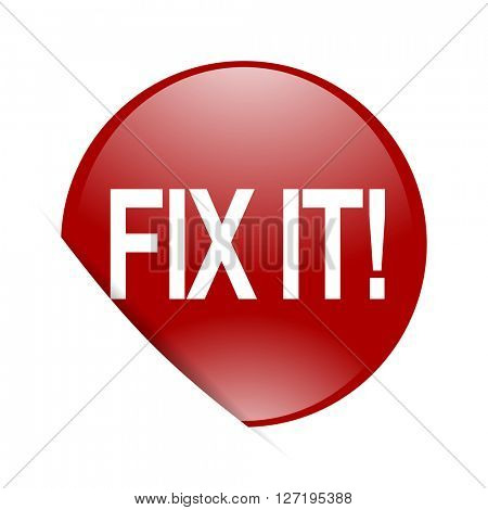 fix it red circle glossy web icon