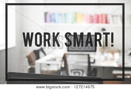 Work Smart Planning Productive Efficient Effective Concept