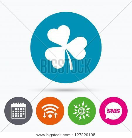 Wifi, Sms and calendar icons. Clover with three leaves sign icon. Trifoliate clover. Saint Patrick trefoil symbol. Go to web globe.