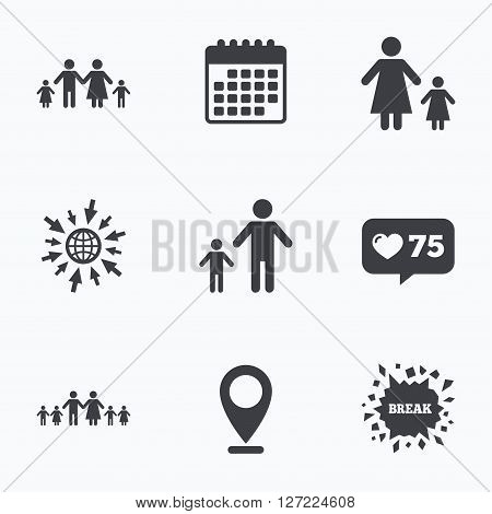 Calendar, like counter and go to web icons. Large family with children icon. Parents and kids symbols. One-parent family signs. Mother and father divorce. Location pointer.