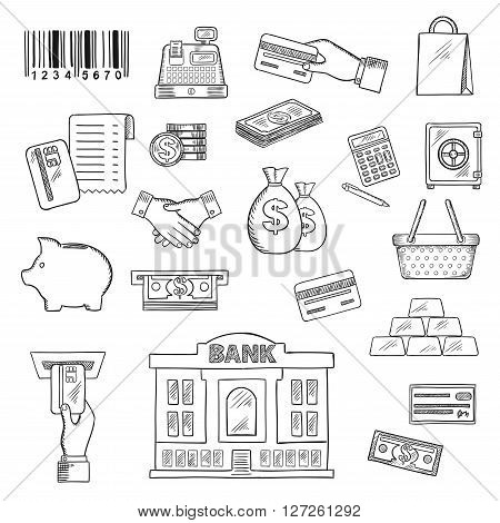 Money, banking services and shopping sketch symbols for business, finance and retail theme design with dollar bills and coins, piggy bank, credit bank cards, atm, money bags, calculator, safe, gold bars, handshake, bank, shopping basket and bag, barcode,