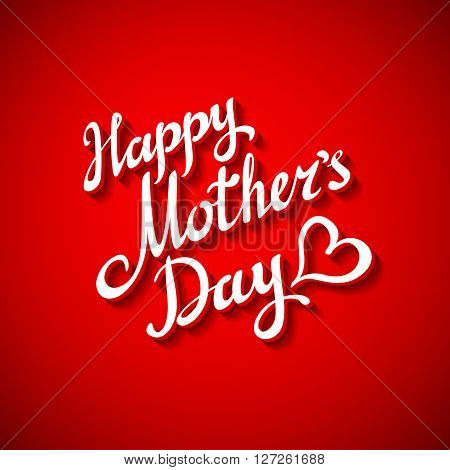 Happy Motherss Day Typographical Design Card With Red Background