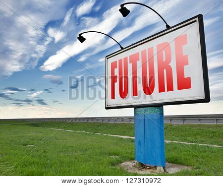 Future vision futuristic, road sign billboard.