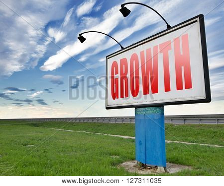 growth grow market stock or business development profit rise increase, road sign billboard.