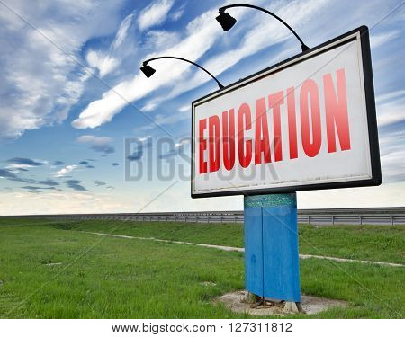 Education learn and study to gather knowledge and wisdom building knowledge, road sign billboard.