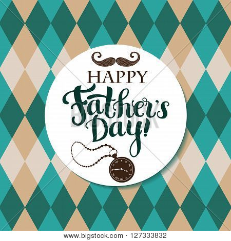 Positive Lettering composition Happy Father`s day on background with rhombuses