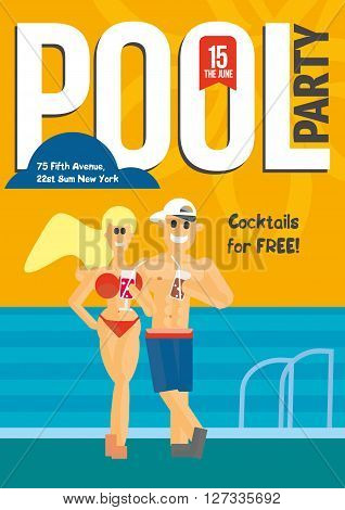 Pool Party. Creative concept template for poster design.  Young man and woman in an embrace on the background of the pool drinking cocktailsVector illustration.
