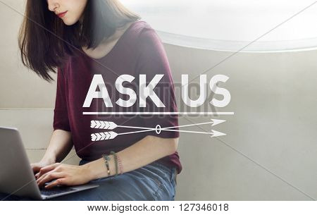 Ask Us Enquire Message Communicate Concept