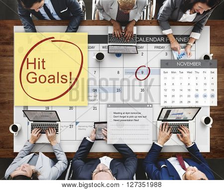 Hit Goals Mission Motivation Target Schedule Concept