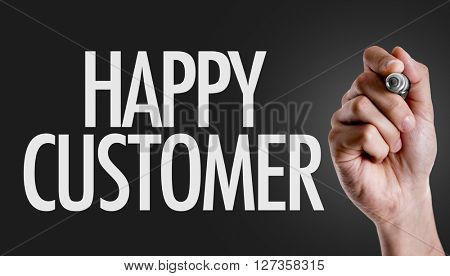 Hand writing the text: Happy Customer