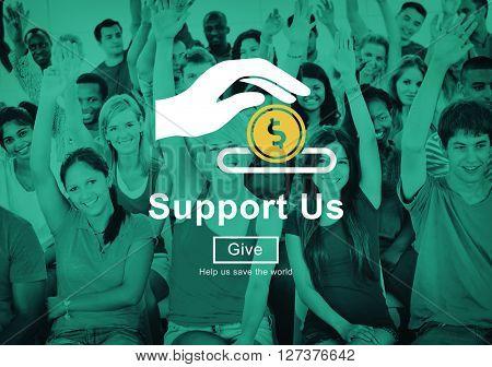 Support us Money Volunteer Donations Concept