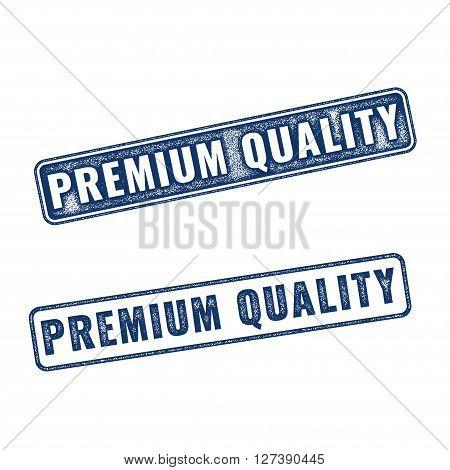 Two realistic vector Premium Quality grunge rubber stamps isolated on white background