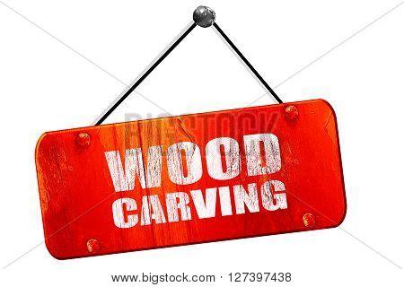 wood carving, 3D rendering, red grunge vintage sign