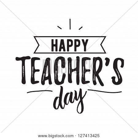 Happy teachers day vector typography. Lettering design for greeting card, logo, stamp or banner.