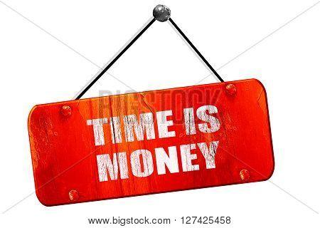 time is money, 3D rendering, red grunge vintage sign