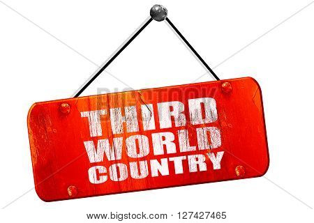 third world country, 3D rendering, red grunge vintage sign