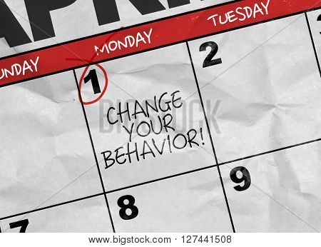 Concept image of a Calendar with the text: Change Your Behavior