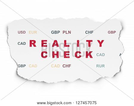 Business concept: Painted red text Reality Check on Torn Paper background with  Currency