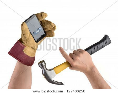 hand construction worker with hammer and smartphone on white isolated background, purchase in the online store, button to buy