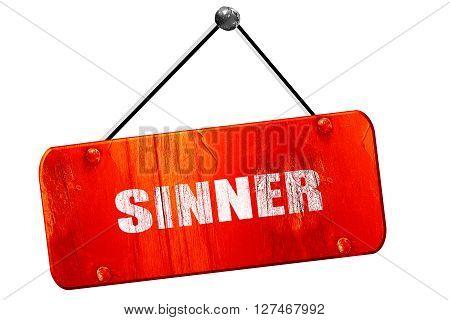 sinner, 3D rendering, red grunge vintage sign