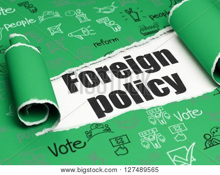 Political concept: black text Foreign Policy under the curled piece of Green torn paper with  Hand Drawn Politics Icons, 3D rendering
