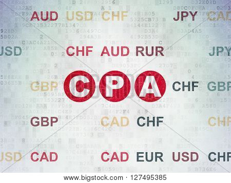 Finance concept: Painted red text CPA on Digital Data Paper background with Currency