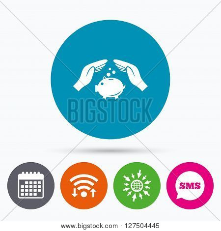 Wifi, Sms and calendar icons. Piggy bank money sign icon. Hands protect moneybox symbol. Money or savings insurance. Go to web globe.