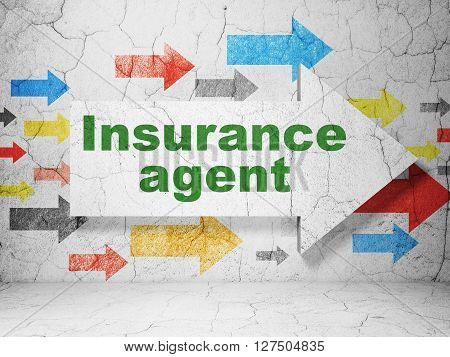 Insurance concept:  arrow with Insurance Agent on grunge textured concrete wall background, 3D rendering
