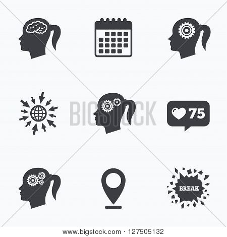 Calendar, like counter and go to web icons. Head with brain icon. Female woman think symbols. Cogwheel gears signs. Location pointer.