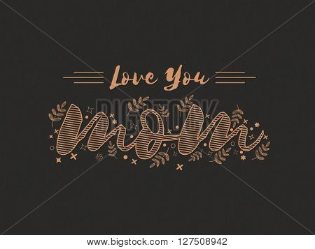 Elegant greeting card design with stylish text Love You Mom for Happy Mother's Day celebration.